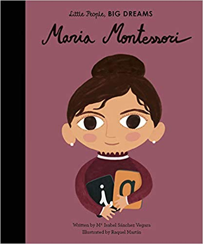Little People Big Dreams: Maria Montessori