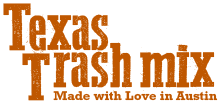 Texas Trash Mix