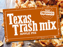 Load image into Gallery viewer, Texas Trash Mix Apple Pie Flavor