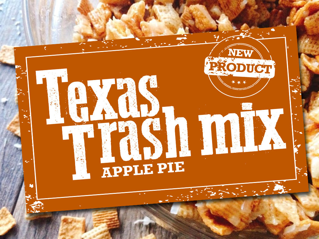 Texas Trash Mix Apple Pie Flavor