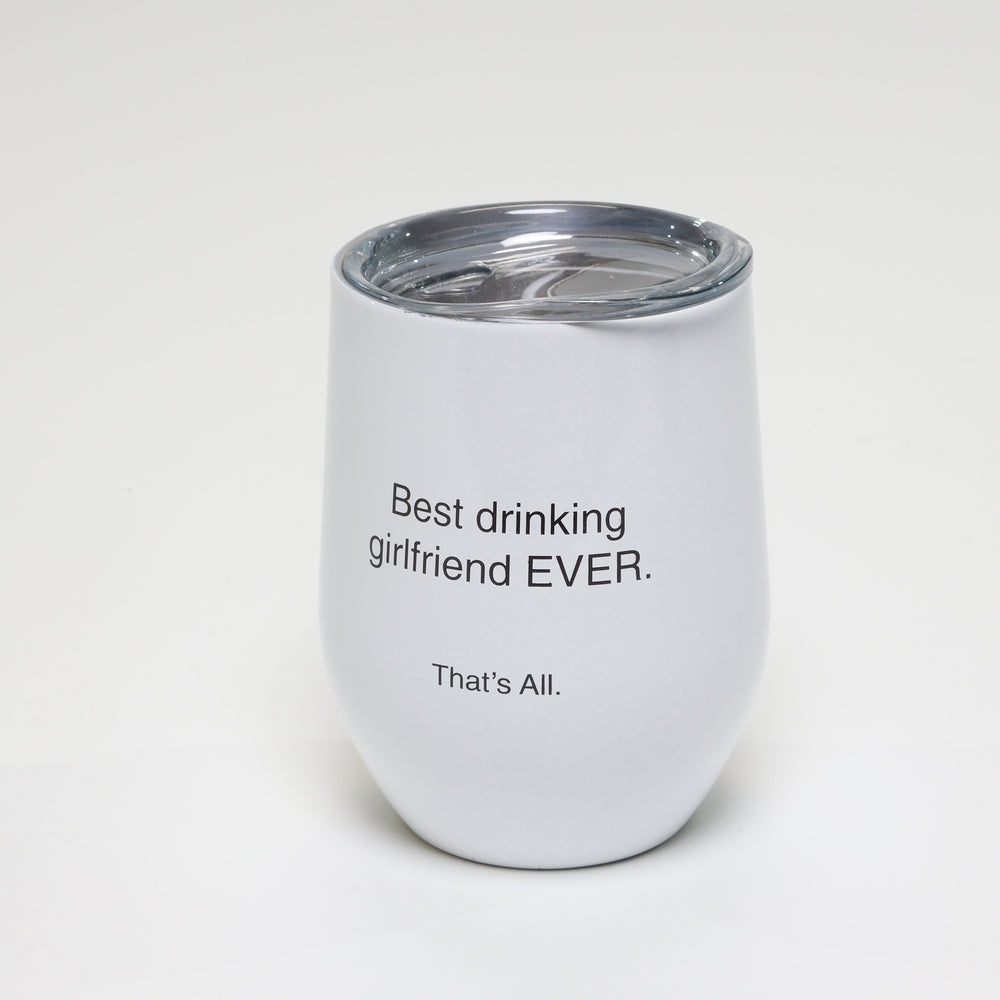 That's All® Stemless Wine Tumbler - Girlfriend