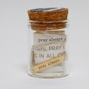 Joy in a Jar Bracelet - Pray Always
