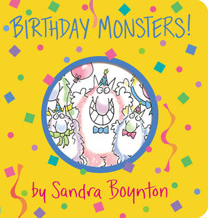 Birthday Monsters! by Sandra Boynton