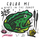 Color Me: Who's in the Pond?: Baby's First Bath Book