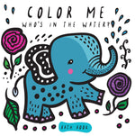 Color Me: Who's in the Water?: Baby's First Bath Book