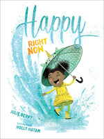Happy Right Now by Julie Berry