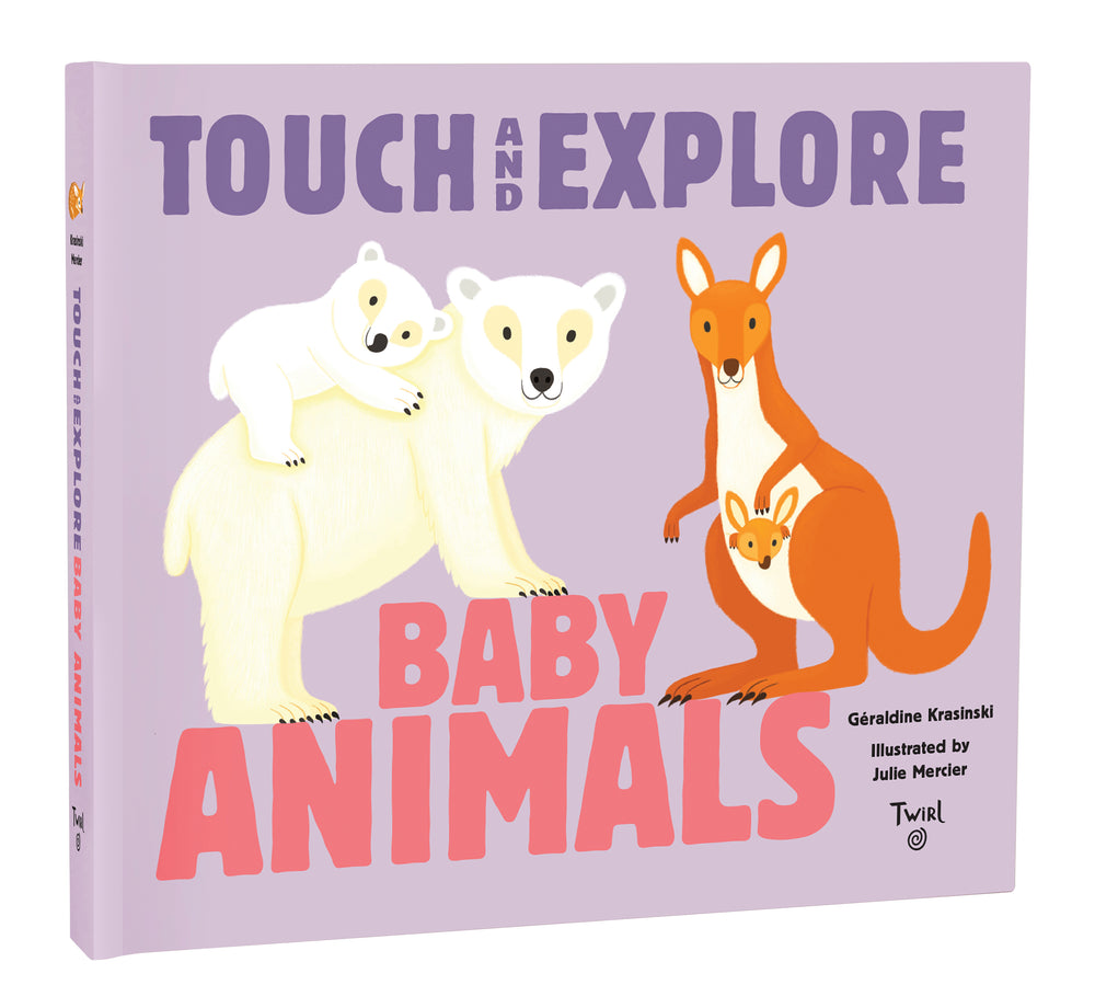 Touch and Explore: Baby Animals by Geraldine Krasinski
