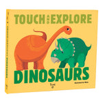 Touch and Explore: Dinosaurs Illustrated by Ninie