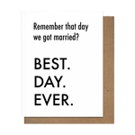 Best Day Ever You Married Greeting Card