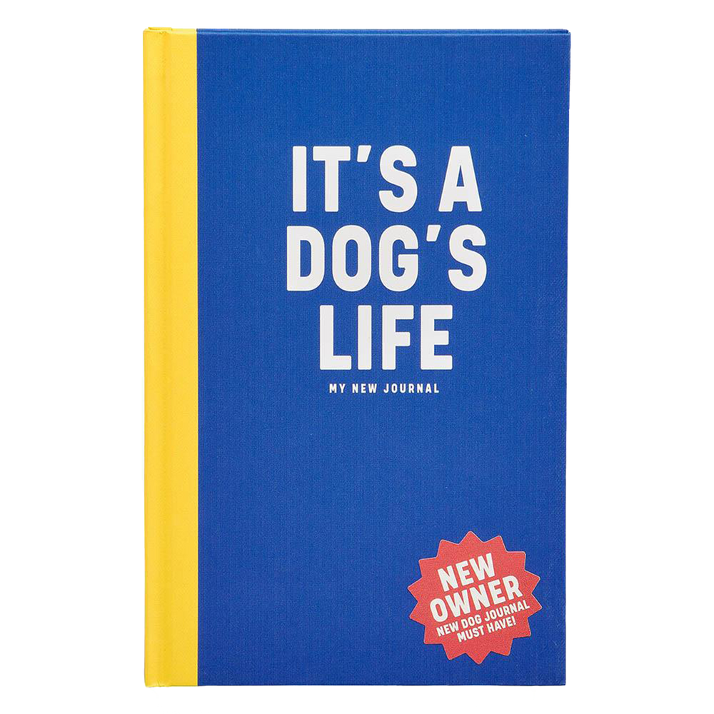 """It's a Dog's Life"" Dog Journal"