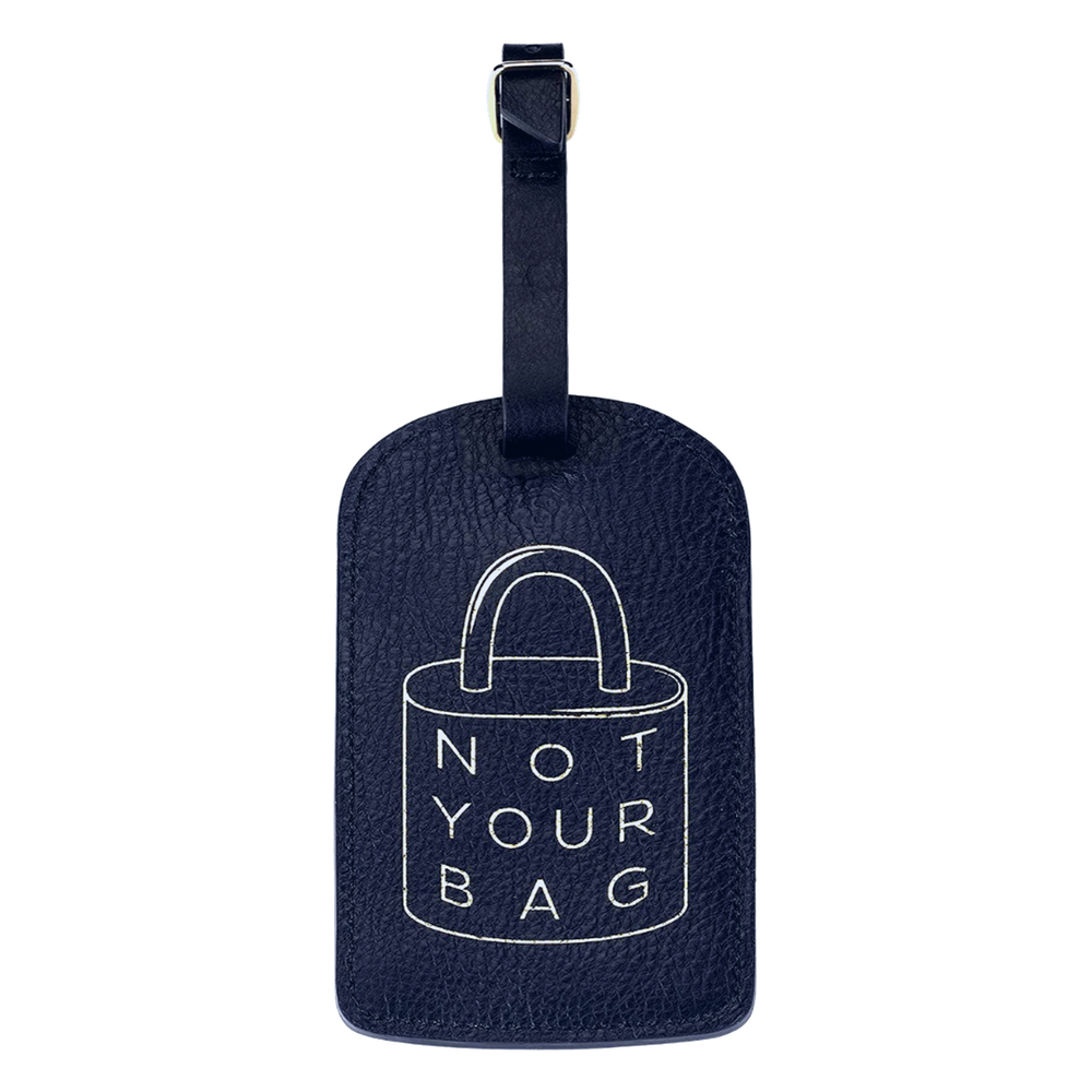 """Not Your Bag"" Amelia Leather Luggage Tag"