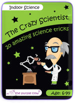 The Crazy Scientist - Indoor Science