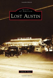 Images of America: Lost Austin