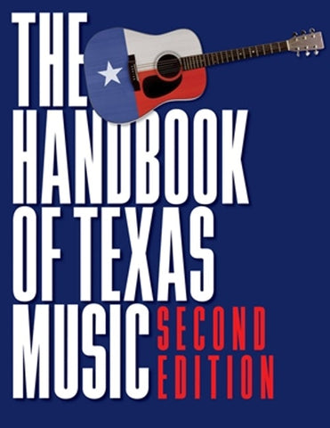 The Handbook of Texas Music Vol. 2