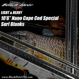"Black Hole Cape Cod Special 10'6"" Nano Light, Heavy"