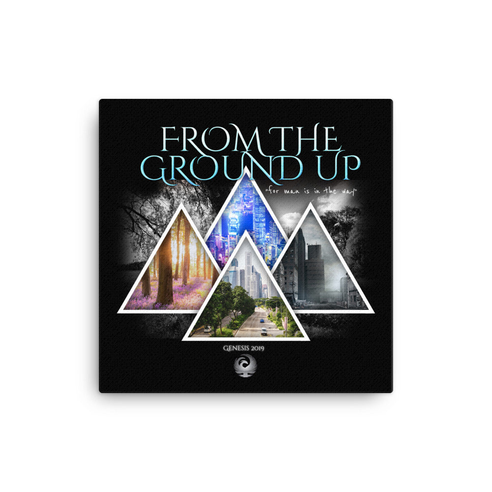 "2019 - ""From The Ground Up"" Title Canvas"