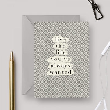 Live Life A6 greeting card with grey envelope