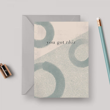 You Got This A6 greeting card with grey envelope