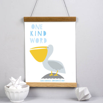 One Kind Word Pelican Print