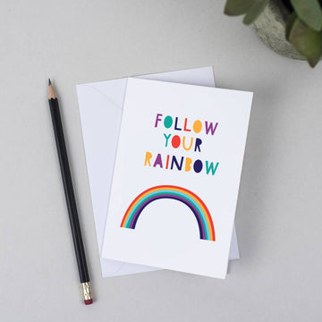 Follow Your Rainbow Greeting Card