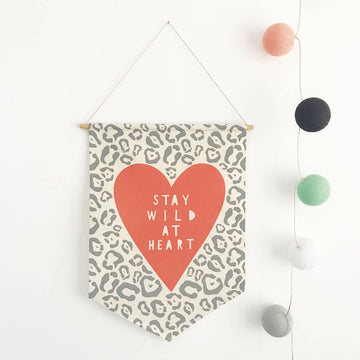 Stay Wild At Heart Wall Banner Flag