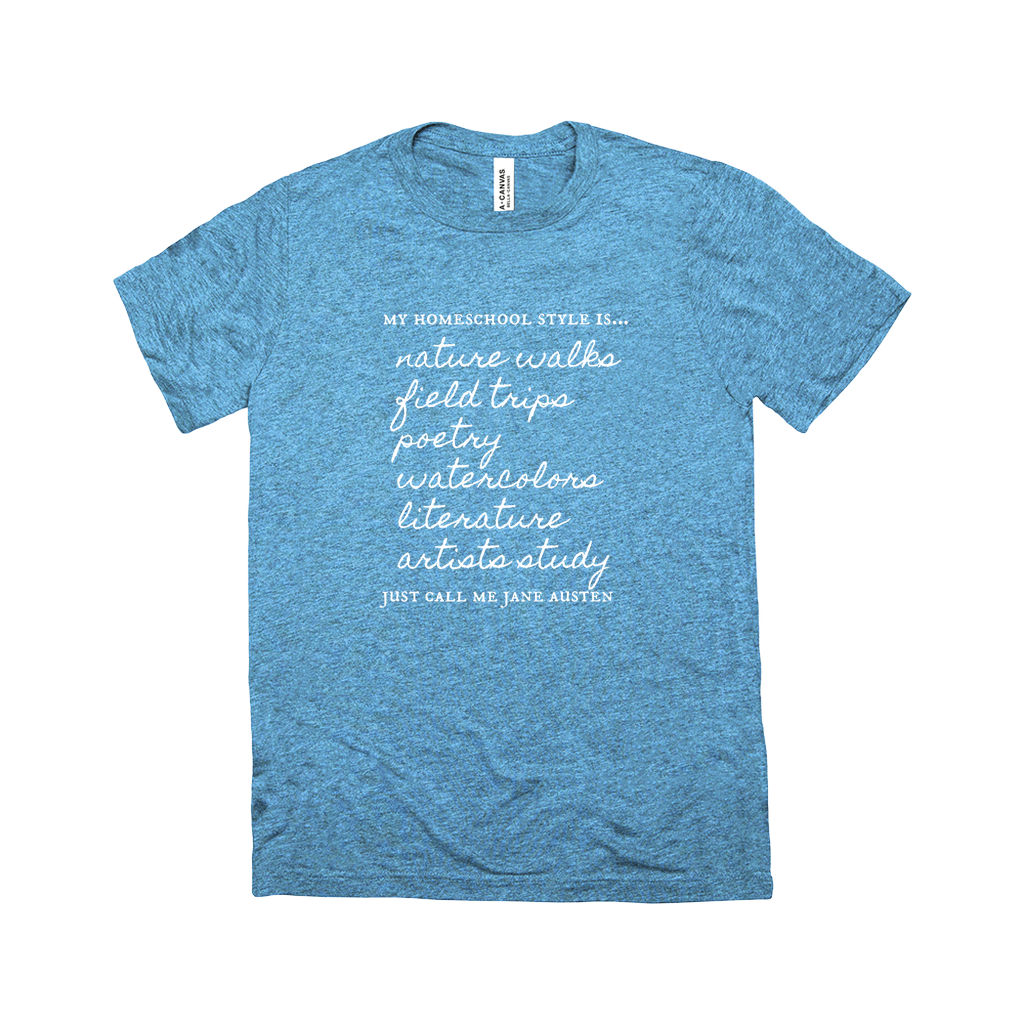 Jane Austen Homeschool Style | T-Shirt