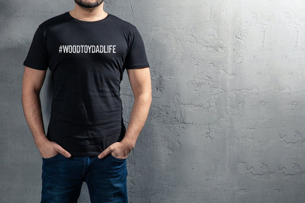 #woodtoydadlife | T-Shirts