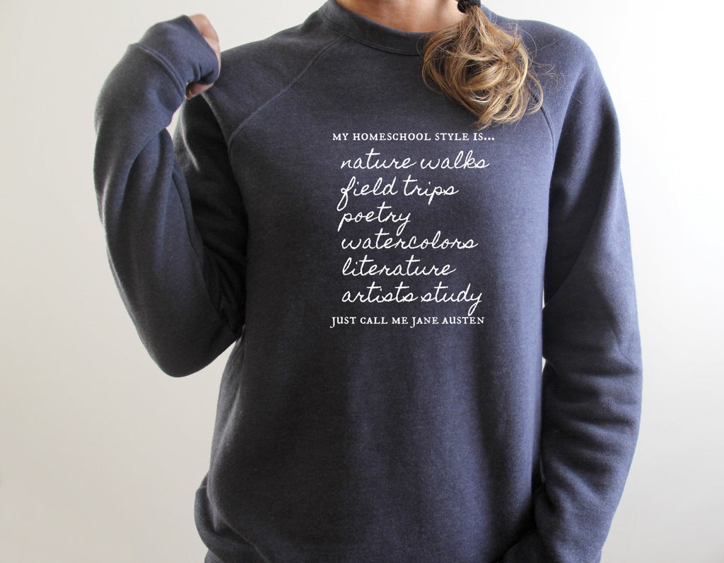 Jane Austen Homeschool Style  | Sweatshirts