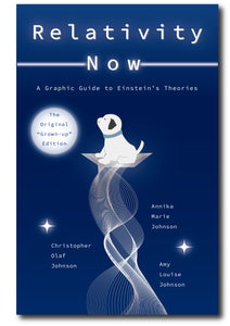 "03-""Relativity Now: A Graphic Guide to Einstein's Theories"" (Base ""grown up"" edition)"