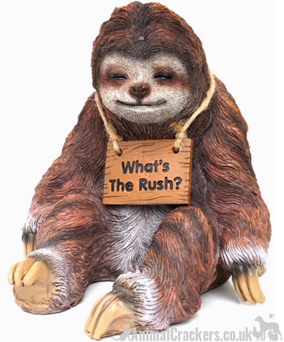Sleepy sitting SLOTH ornament figurine with 'Whats The Rush? sign, great sloth lover gift