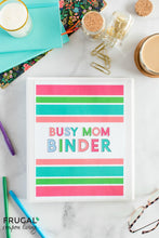 Load image into Gallery viewer, One Time Exclusive! The Busy Mom Binder