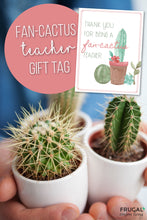 Load image into Gallery viewer, Fan-Cactus Cactus Teacher Gift Tag