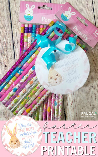 Easter Bunny Teacher Gift Tag