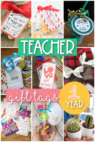 One Year of Teacher Appreciation Gift Tags - Our Favorites!