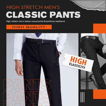 High Stretch Men's Classic Pants(Father's Day Promotion-40% OFF)