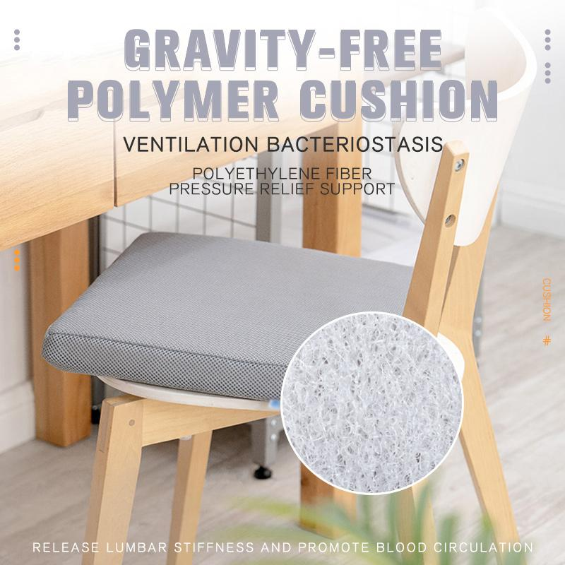 Gravity-Free Polymer Cushion