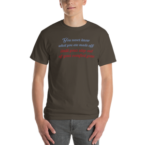 You never know what you are made off - Short Sleeve T-shirt - dropthetee