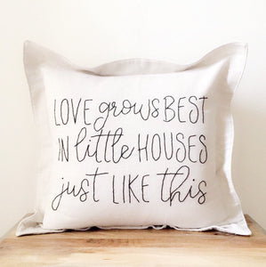 Love grows best in little house just like this