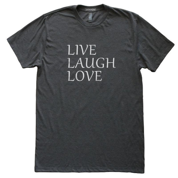 Live Laugh Love T-Shirt, Heather Black, Fitted, Uplifting Motivational Inspirational T Shirts - Item 140053-HBK