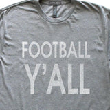Football Y'All T-Shirt, Heather Grey, Fitted, Unisex, Fall Ball Belle Girl Southern Charm T Shirts - Item 140067-HGY
