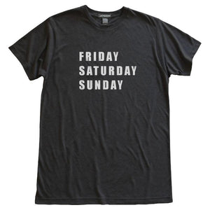 Friday Saturday Sunday T-Shirt, Heather Black, Fitted, Unisex, Long Holiday Weekend TGIF T Shirts - Item 140103-HBK
