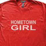 Hometown Girl T-Shirt, Heather Red, Fitted, Home Birthplace State Love T Shirts - Item 140192-HRD