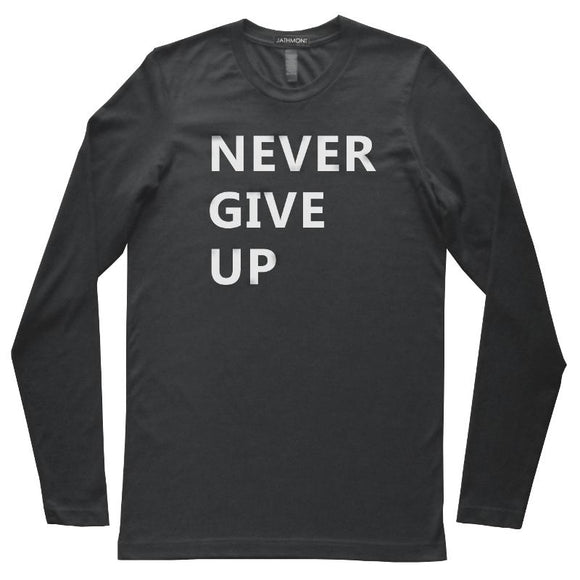 Never Give Up Long Sleeve T-Shirt, Black, Fitted, Unisex, Inspiration Motivation T-Shirts - Item 140203-BLK