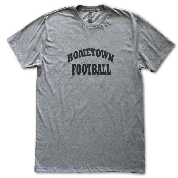 Hometown Football T-Shirt, Heather Grey, Fitted, Unisex, Home Birthplace State Love T Shirts - Item 140206-HGY