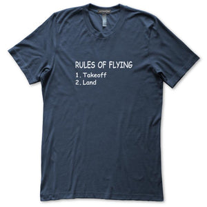 Rules Of Flying Takeoff Land Funny Aviation T-Shirt, Mens/Womens, Navy Blue, Fitted, Pilot Gifts T Shirts - Item 140233-NVY
