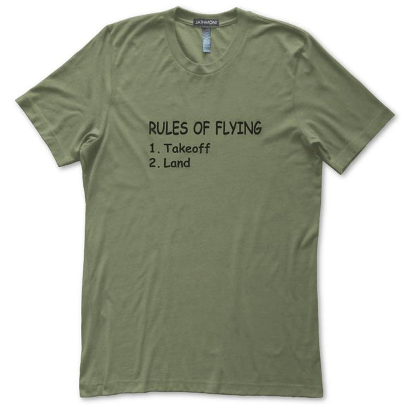 Rules Of Flying Takeoff Land Funny Aviation T-Shirt, Mens/Womens, Sage Green, Fitted, Pilot Gifts T Shirts - Item 140233-SGN