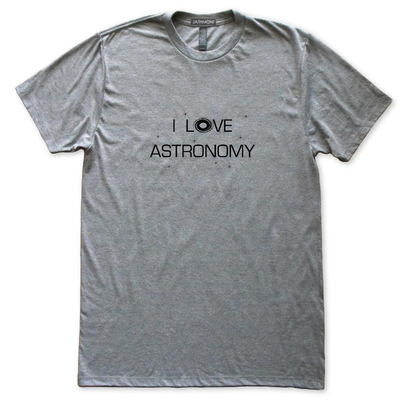 I Love Astronomy Galaxy Space T-Shirt, Mens/Womens, Heather Grey, Fitted, Night Universe Science T Shirts - Item 140235-HGY