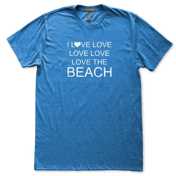 I Love Love Love The Beach Seashore Coast T-Shirt, Mens/Womens, Heather Royal Blue, Fitted, Beachwear T Shirts - Item 140257-HRL