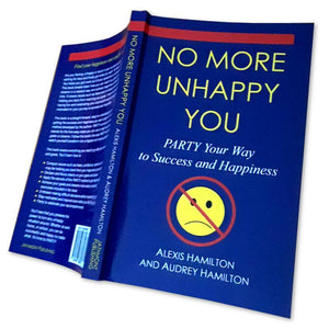Book: No More Unhappy You - Party Your Way to Success and Happiness, Best Seller, How To, Inspire Motivation Gifts - Item 240010