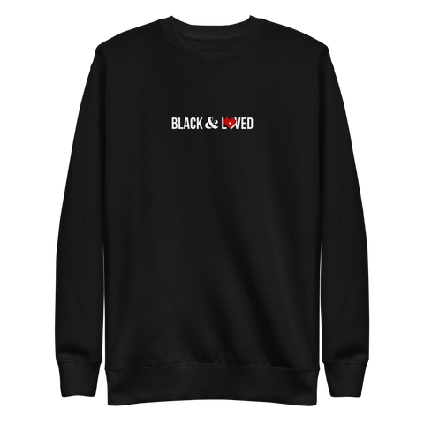 Black & Loved Sweatshirt